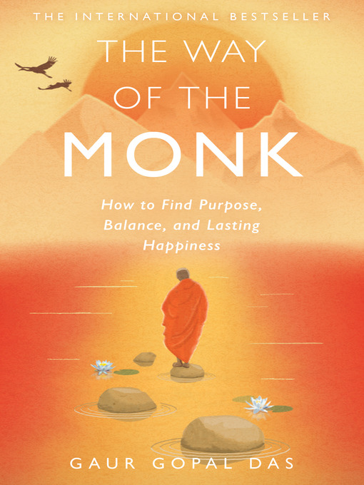 Title details for The Way of the Monk by Gaur Gopal Das - Available