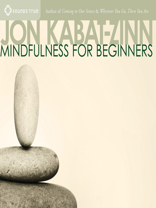 Title details for Mindfulness for Beginners by Jon Kabat-Zinn - Wait list