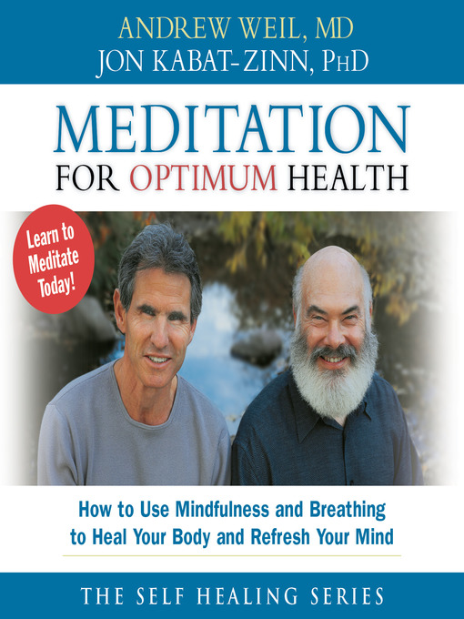 Title details for Meditation for Optimum Health by Andrew Weil - Wait list