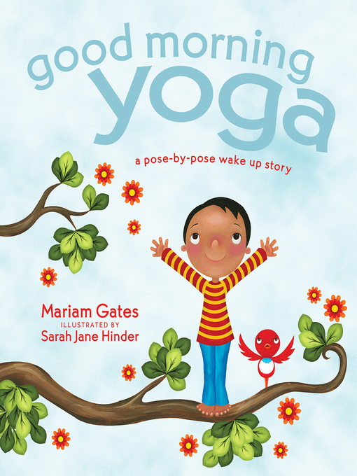 Title details for Good Morning Yoga by Mariam Gates - Available