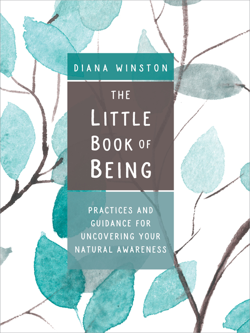 Title details for The Little Book of Being by Diana Winston - Available