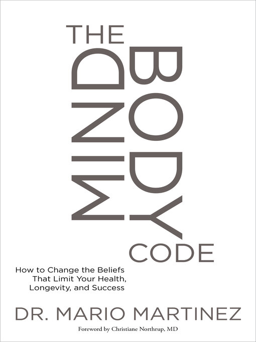 Title details for The MindBody Code by Mario Martinez - Available