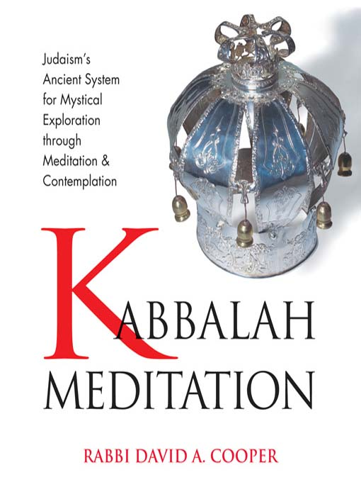 Title details for Kabbalah Meditation by Rabbi David A. Cooper - Wait list
