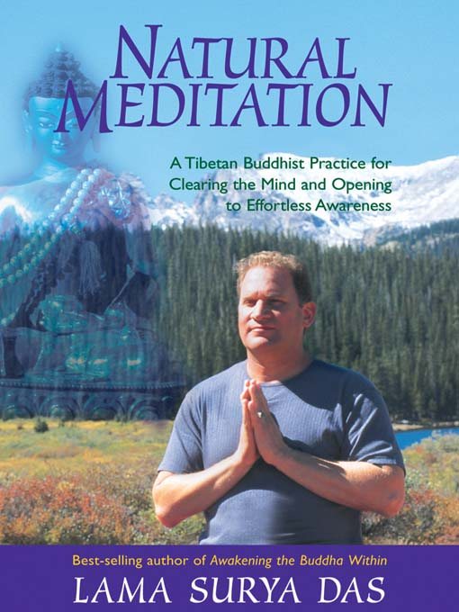 Title details for Natural Meditation by Lama Surya Das - Available