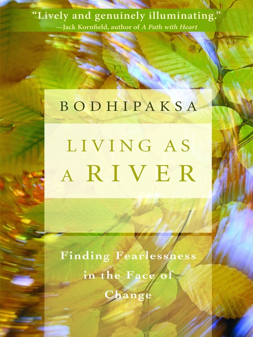 Title details for Living as a River by Bodhipaksa - Available