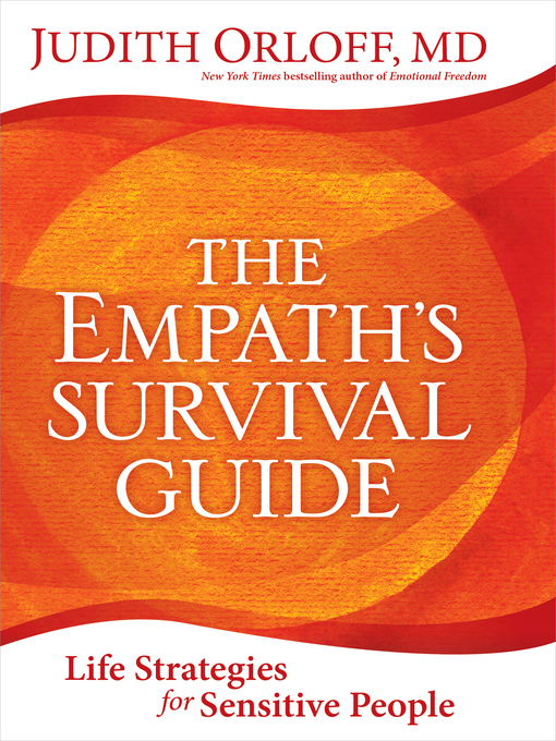 Title details for The Empath's Survival Guide by Judith Orloff - Available