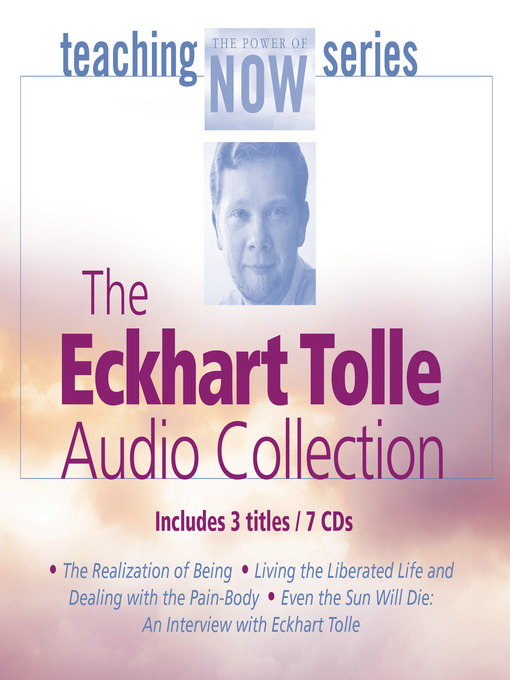 Title details for The Eckhart Tolle Audio Collection by Eckhart Tolle - Wait list