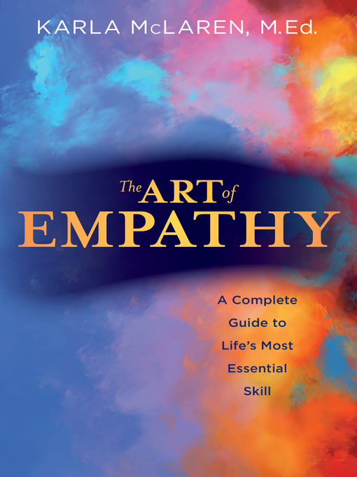Title details for The Art of Empathy by Karla McLaren - Available