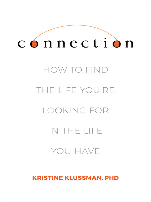Title details for Connection by Kristine Klussman - Available