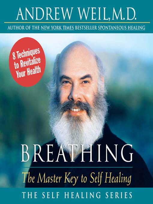 Title details for Breathing by Andrew Weil - Wait list