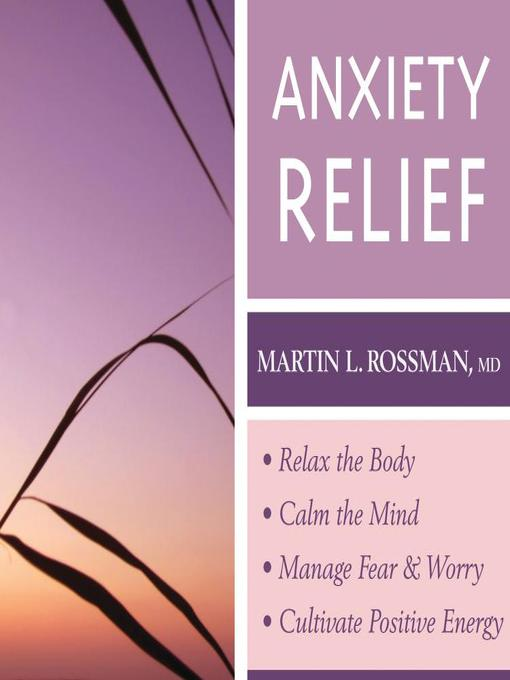 Title details for Anxiety Relief by Martin L. Rossman - Wait list