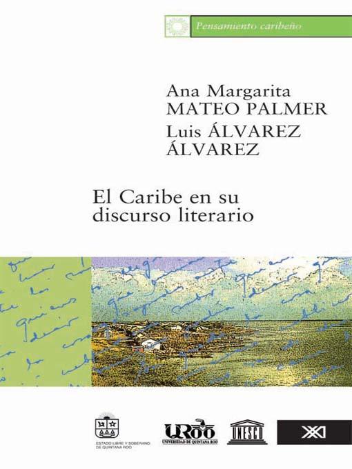 Title details for El Caribe en su discurso literario by Ana Margarita Mateo Palmer - Available