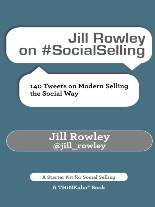 Title details for Jill Rowley on #SocialSelling by Jill Rowley - Available