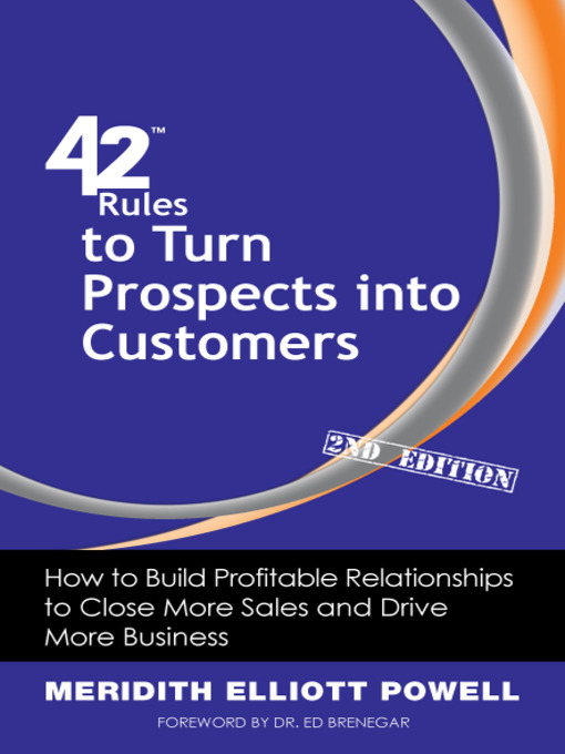Title details for 42 Rules to Turn Prospects into Customers by Meridith Elliott Powell - Available