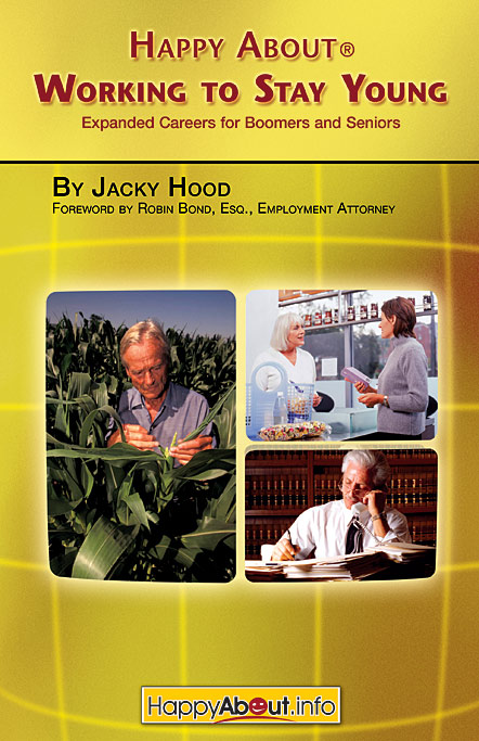 Title details for Happy About Working to Stay Young by Jacky Hood - Available