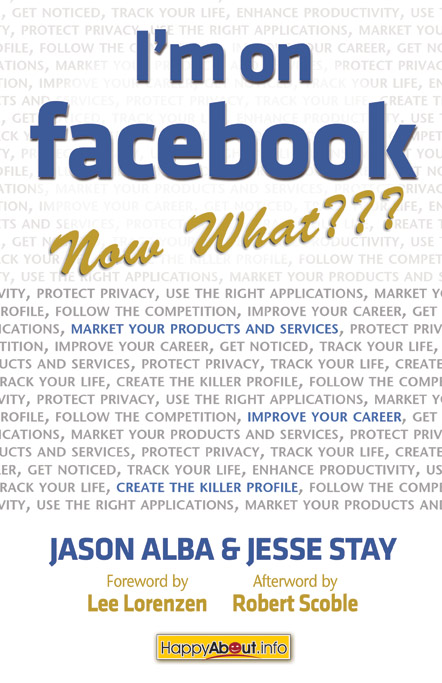 Title details for I'm on Facebook--Now What??? by Jason Alba - Available
