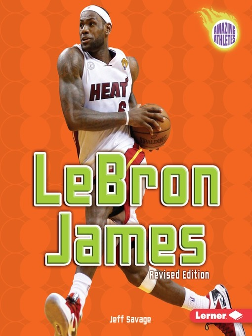 Title details for LeBron James by Jeff Savage - Available