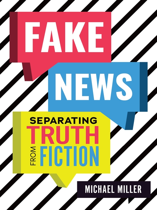 Title details for Fake News by Michael Miller - Available