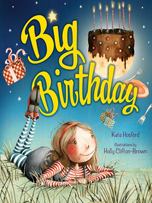 Title details for Big Birthday by Kate Hosford - Available