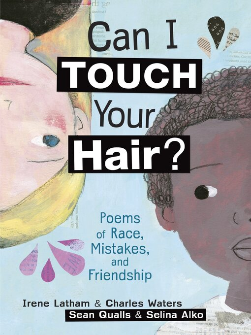 Title details for Can I Touch Your Hair? by Irene Latham - Wait list
