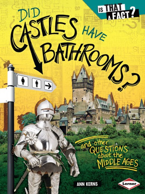 Title details for Did Castles Have Bathrooms? by Ann Kerns - Available