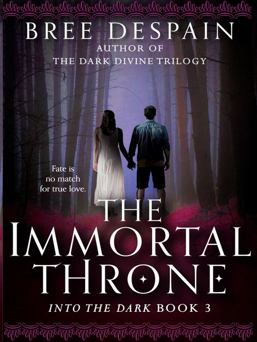 Title details for The Immortal Throne by Bree Despain - Available