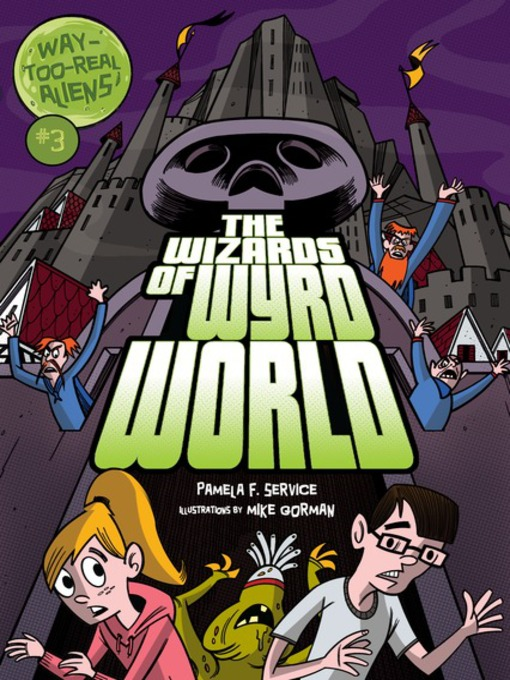 Title details for The Wizards of Wyrd World by Pamela F. Service - Available