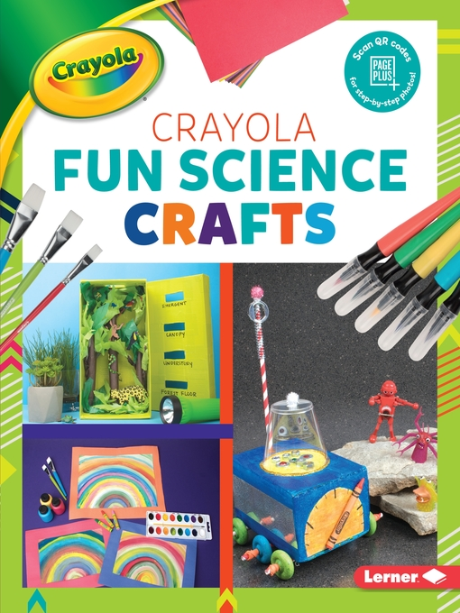 Title details for Crayola Fun Science Crafts by Rebecca Felix - Available