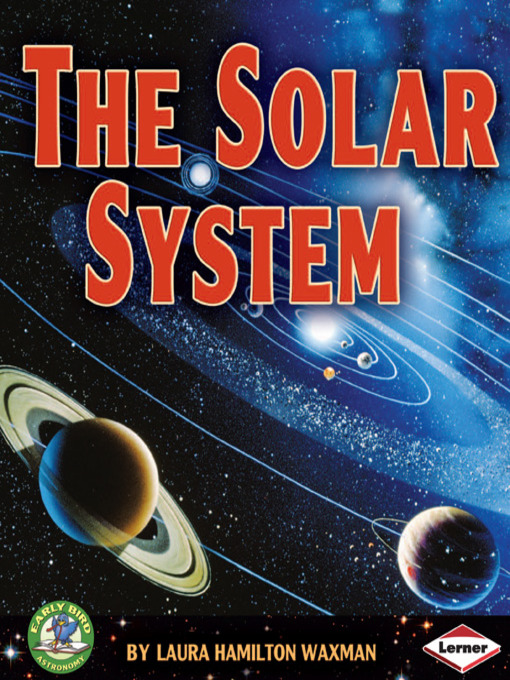 Title details for The Solar System by Laura Hamilton Waxman - Available