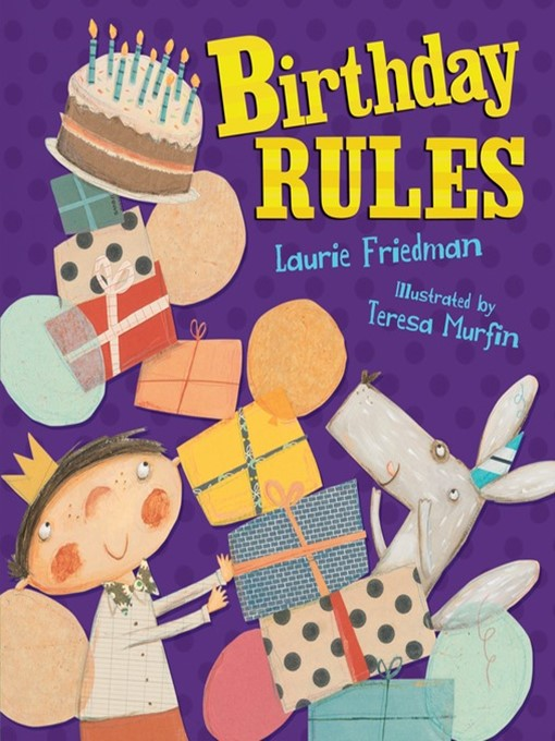 Title details for Birthday Rules by Laurie Friedman - Available