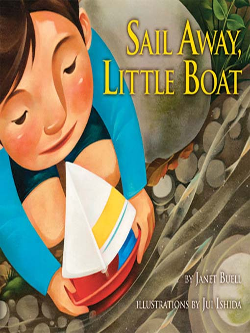 Title details for Sail Away, Little Boat by Janet Buell - Available