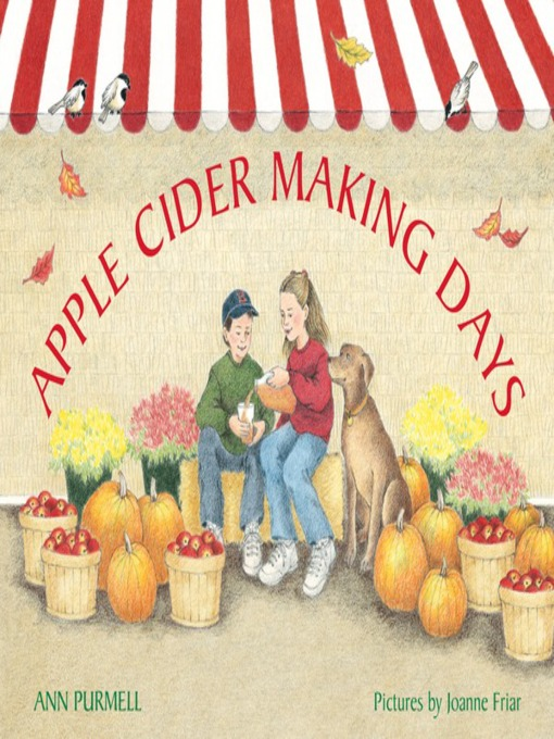 Title details for Apple Cider Making Days by Ann Purmell - Available