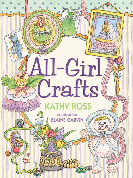 Title details for All-Girl Crafts by Kathy Ross - Available