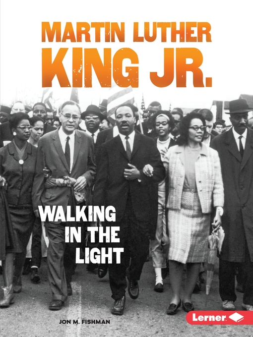 Martin Luther King Jr. walking in the light