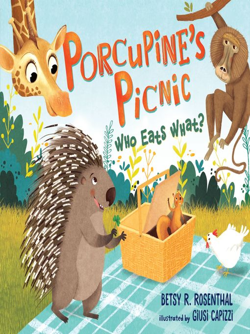 Title details for Porcupine's Picnic by Betsy R. Rosenthal - Available