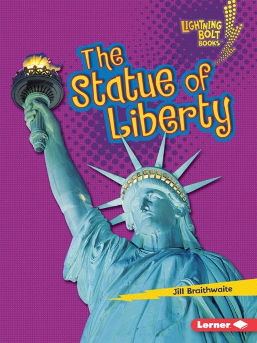 Title details for The Statue of Liberty by Jill Braithwaite - Available