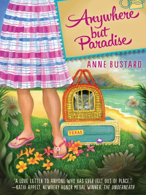Title details for Anywhere but Paradise by Anne Bustard - Available