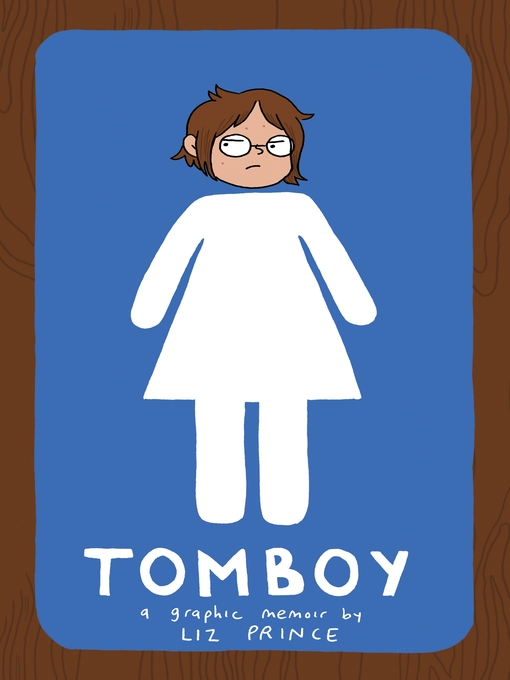 Title details for Tomboy by Liz Prince - Available