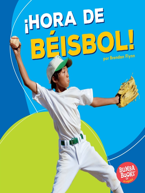 Cover of ¡Hora de béisbol! (Baseball Time!)