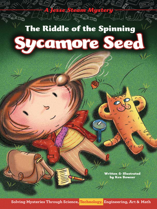 Title details for The Riddle of the Spinning Sycamore Seed by Ken Bowser - Available
