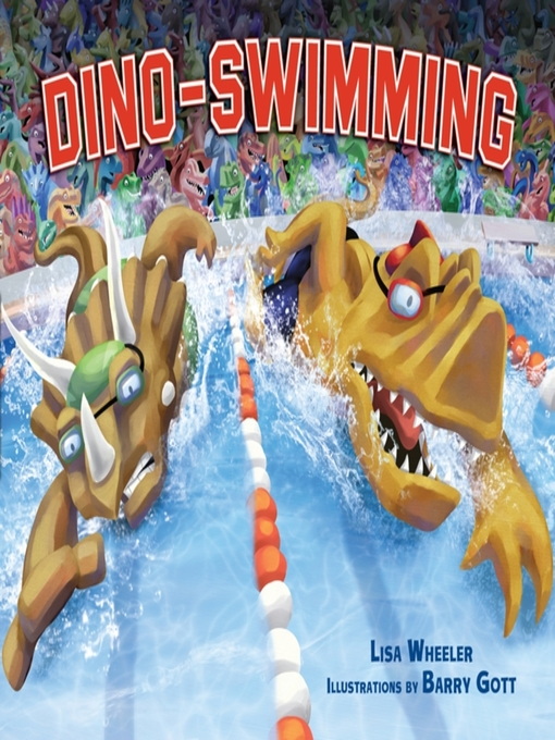 Title details for Dino-Swimming by Lisa Wheeler - Available