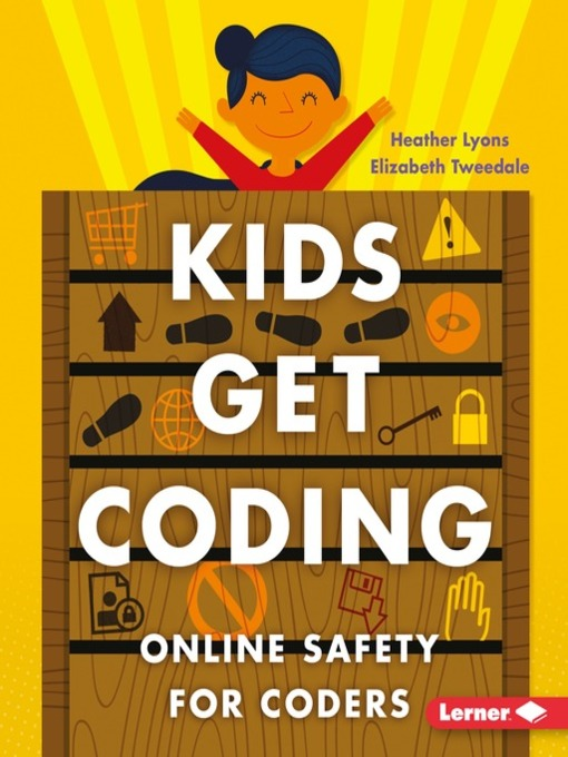 Title details for Online Safety for Coders by Heather Lyons - Available