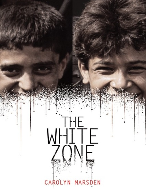 Title details for The White Zone by Carolyn Marsden - Available
