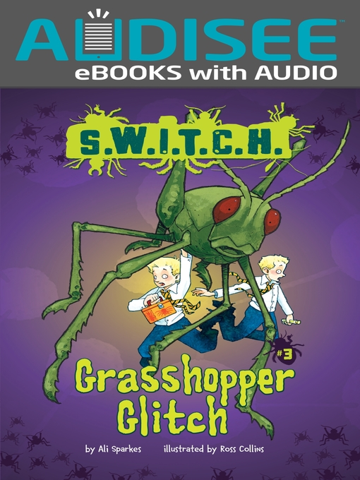Title details for Grasshopper Glitch by Ali Sparkes - Available