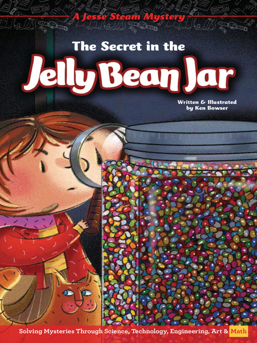Title details for The Secret in the Jelly Bean Jar by Ken Bowser - Available