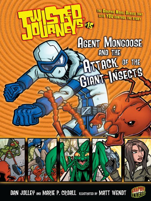 Title details for Agent Mongoose and the Attack of the Giant Insects by Dan Jolley - Available