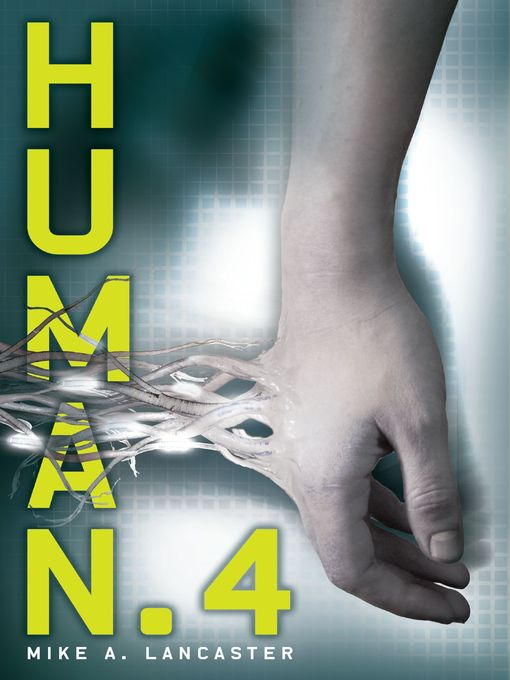 Title details for Human.4 by Mike A. Lancaster - Available