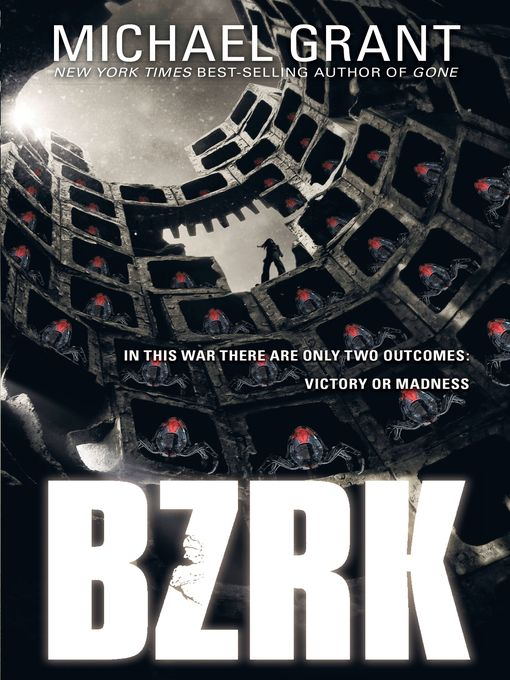 Title details for BZRK by Michael Grant - Wait list