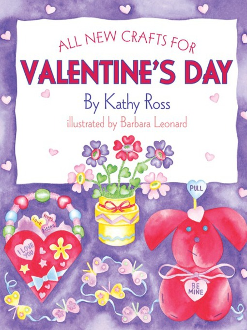 Title details for All New Crafts for Valentine's Day by Kathy Ross - Available