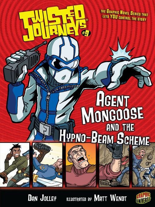 Title details for Agent Mongoose and the Hypno-Beam Scheme by Dan Jolley - Available